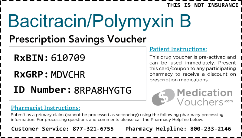 BACITRACIN/POLYMYXIN B Voucher Coupon
